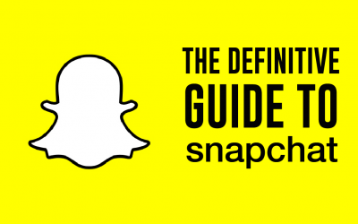Definitive Guide to Snapchat