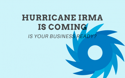Hurricane Irma is coming, is your business ready?